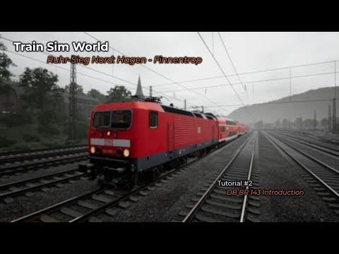 Train Sim World: Ruhr-Sieg Nord: Hagen - Finnentrop - DB BR 143 Introduction |