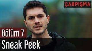 Çarpışma 7. Bölüm - Sneak Peek