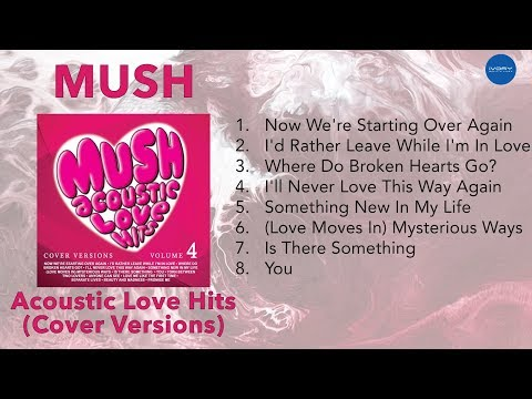 NON STOP MUSH Acoustic Love Hits (Cover Version)