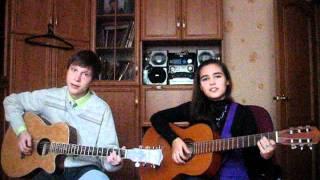 Би-2- мой рок-н-ролл(кавер Анна и Павел)