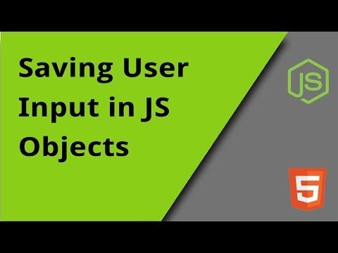 Saving User Input In JS Objects