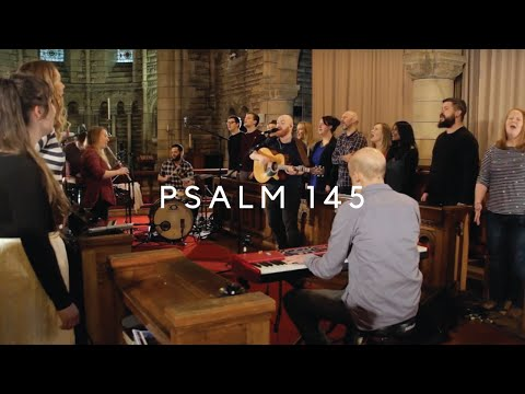 I will praise my God and king (Psalm 145) [LIVE]