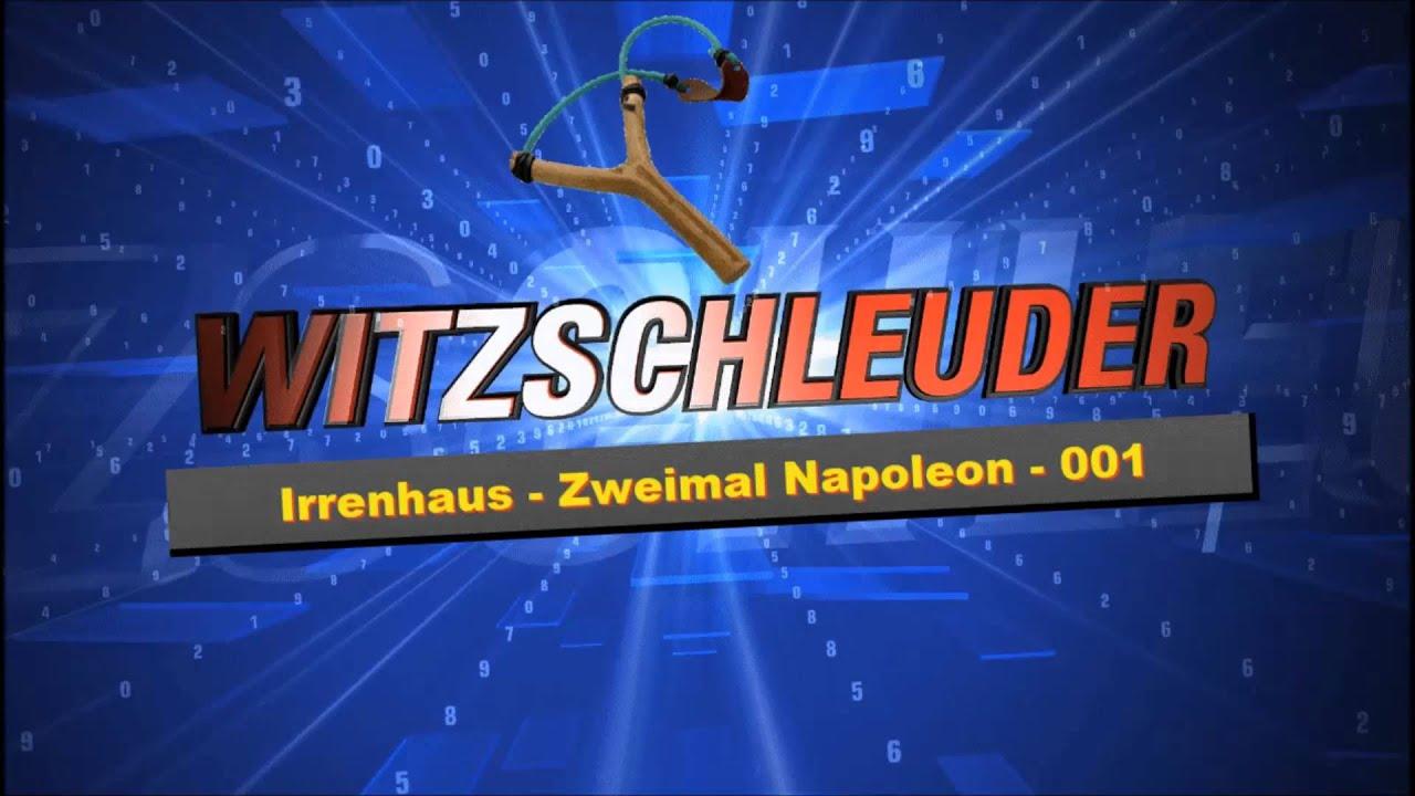 Witze Irrenhaus Zweimal Napoleon 001 [ HD ] - YouTube