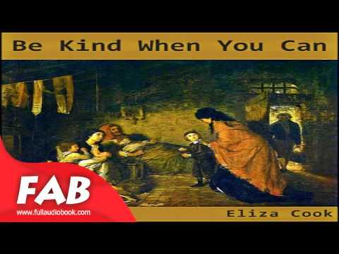 Be Kind When You Can Full Audiobook by Eliza COOK by Poetry, Multi-version