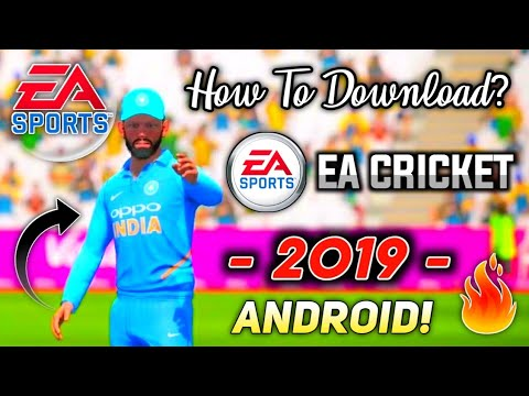 EA Cricket 2019 For Android | How To Download EA Sports Cricket 19 Apk | Ultra Realistic Graphics