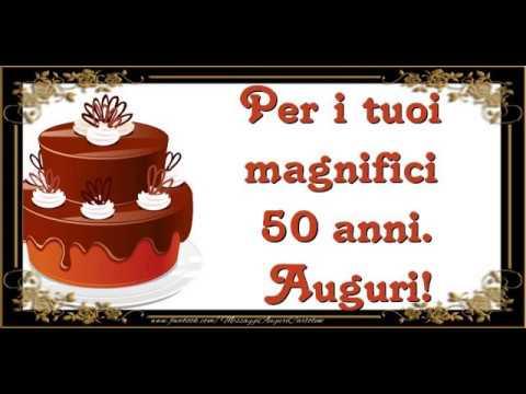 Cartoline Musicali Buon Compleanno 50 Anni Youtube