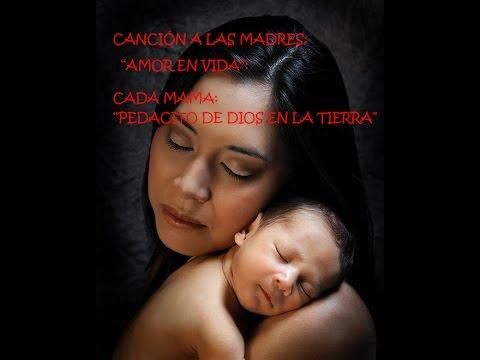 CANCIÓN A LAS MADRES: