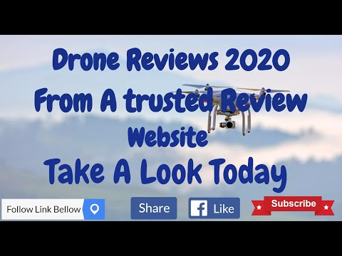 Drone Reviews 2020 from a Trusted Reviews Website