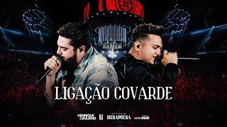 Baixar Henrique e Juliano - LIGAÇÃO COVARDE  - DVD Ao Vivo No Ibirapuera
