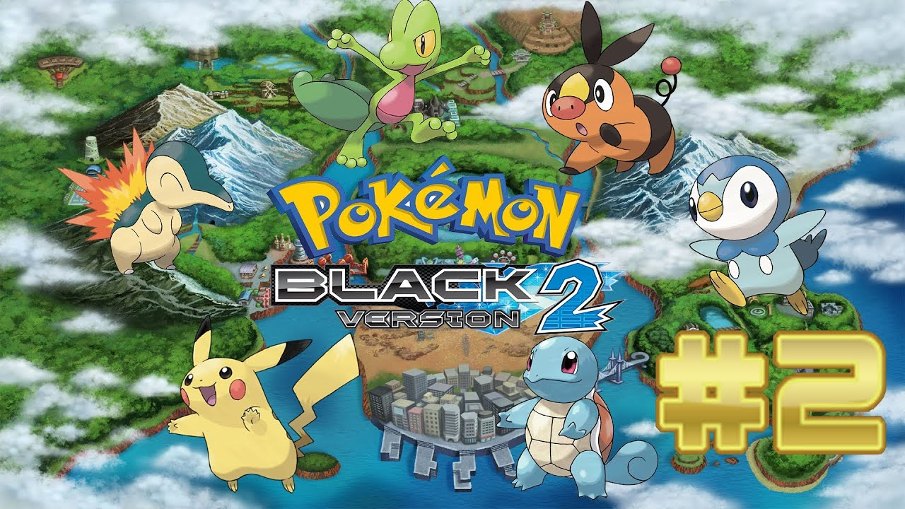 Pokemon black 2 part 2 the changes starters only youtube - Starter pokemon blanc ...