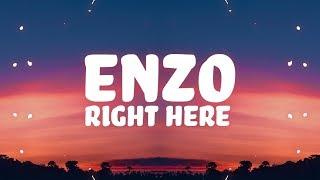 Enzo - Right Here (Lyrics) feat. Loé