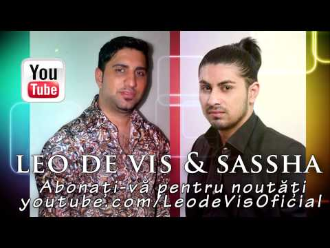 Leo de Vis & Sassha - Mahalaua plange dupa tine ( Oficial Track )