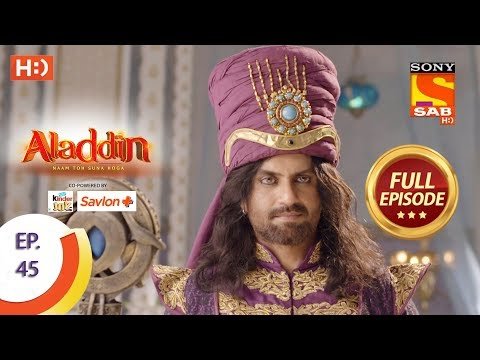 Aladdin - Ep 45 - Full Episode - 20th October, 2018