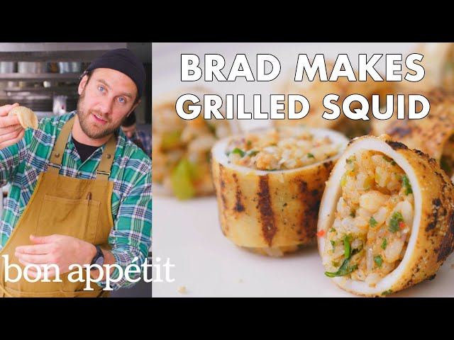 Brad Makes Grilled Stuffed Squid   From the Test Kitchen   Bon Appétit