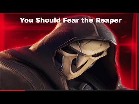 Don't Fear the Reaper (Overwatch)