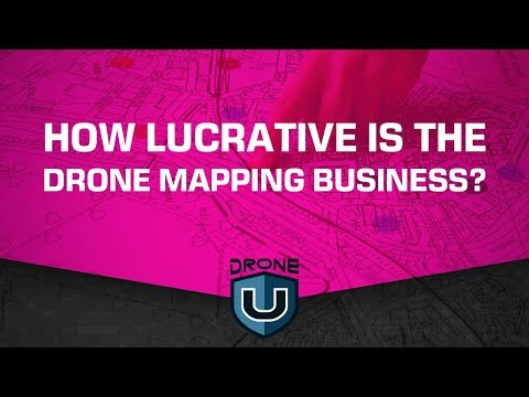 How Lucrative is the Drone Mapping Business?