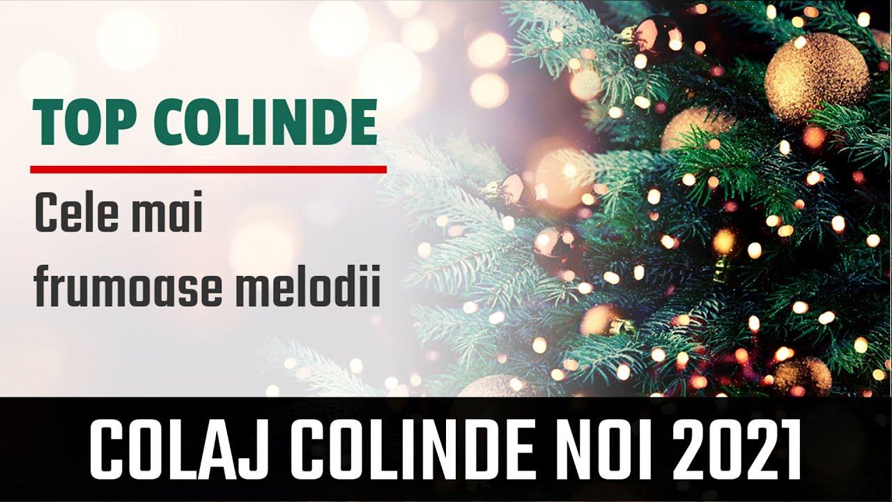 TOP COLINDE 2021 | Cele Mai Frumoase Colinde si Cantece De Craciun 2021