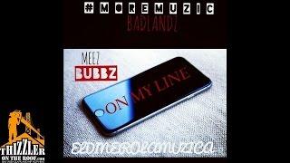 #MOREMUZIC ft. Badlandz - On My Line [Thizzler.com]