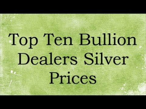 Top Ten Bullion Dealers Silver Prices 18 Mar 2017