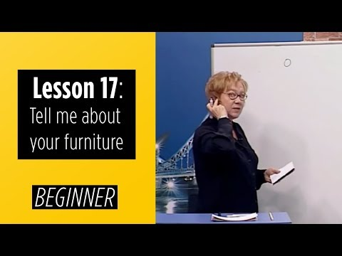 Beginner Levels - Lesson 17: Tell me about your furniture