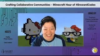 Crafting Collaborative Communities with Blocks - Minecraft Hour of #BrowardCodes