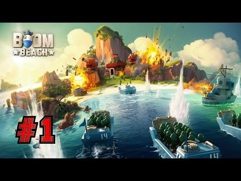Introducing Boom Beach Let's Play Ep.1: From The Creators Of Clash Of Clans & Hay Day