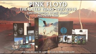 Pink Floyd - The Later Years (Unboxing Promo Video)