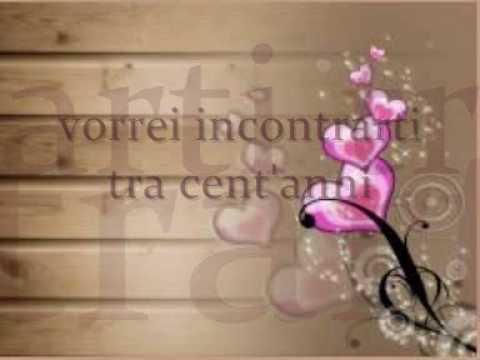 Canzoni D Amore Vorrei Incontrarti Tra Cent Anni Youtube