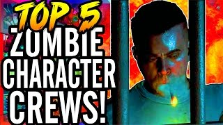 Top 5 Character Crews in Call of Duty Zombies!  ~ CoD WaW, Black Ops, 1/2 & Exo-Zombies Gameplay!