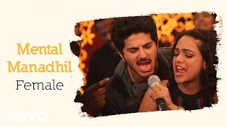 OK Kanmani - Mental Manadhil Female Lyric Video | A.R. Rahman, Mani Ratnam