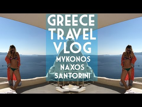 Greece Travel Vlog 2 | Mykonos, Naxos + Santorini