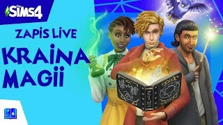 Kraina Magii i Czarujący Czaruś! The Sims 4 | ZAPIS LIVE |