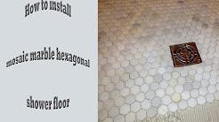 How to install hexagonal marble mosaic shower floor, Schluter Kerdi.