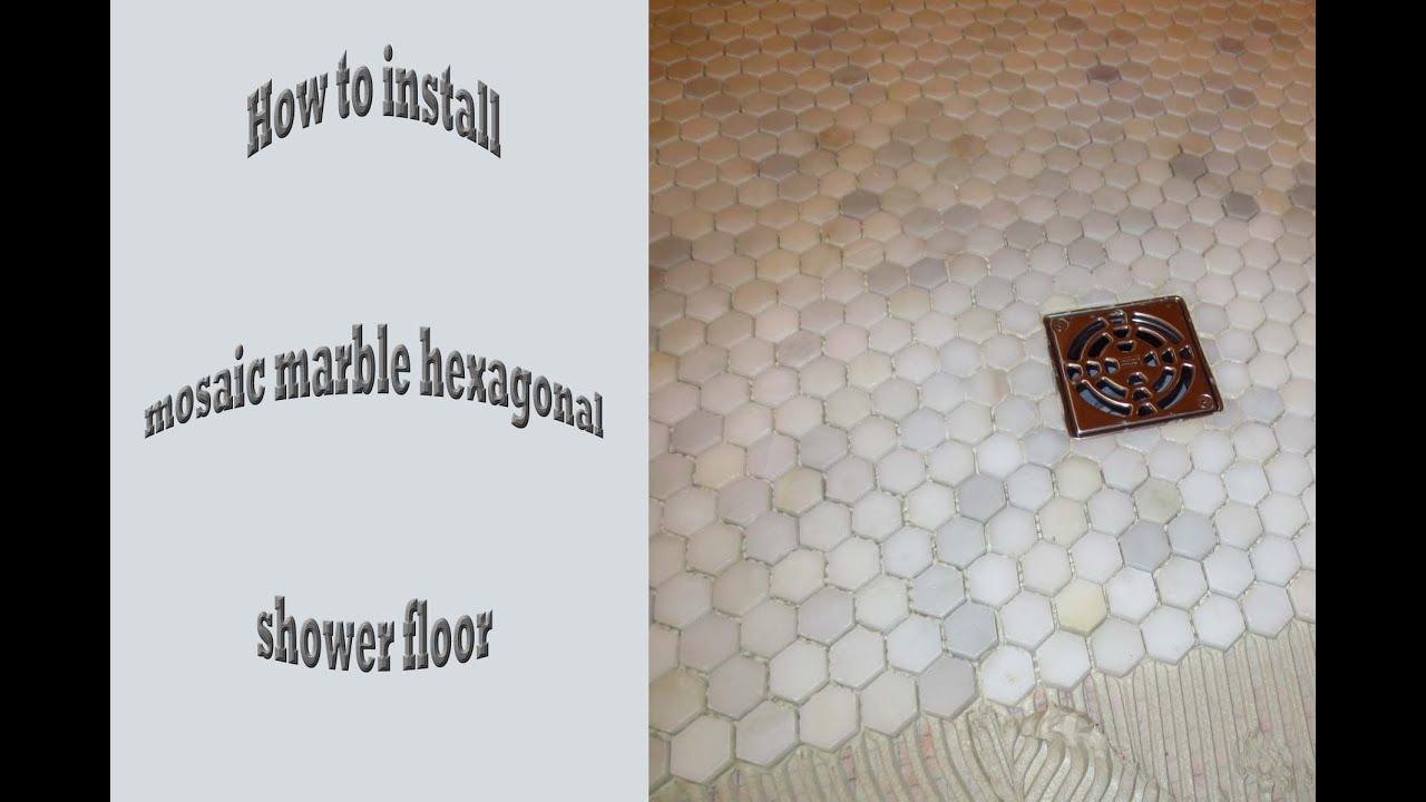 how to install hexagonal marble mosaic shower floor schluter kerdi