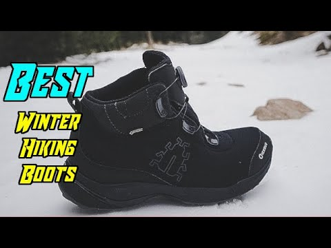 Top 5 Best Winter Hiking Boots In 2020