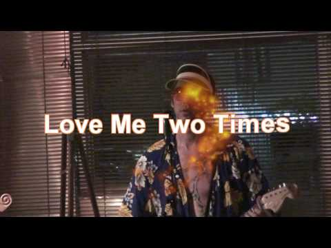 Love Me Two Times