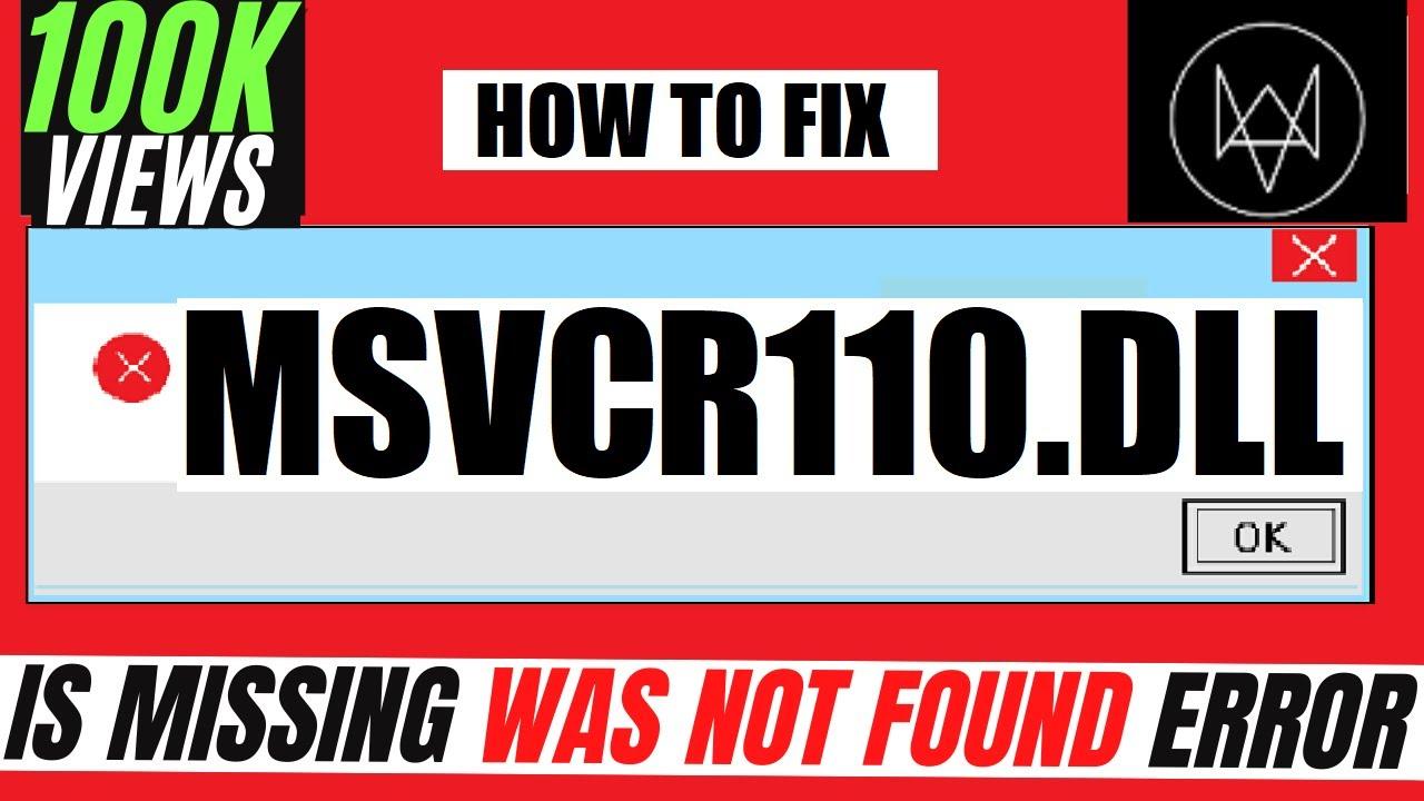 How to fix error MSVCR110.dll