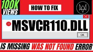 ✓✓✓ How To Fix msvcr110.dll Missing Error Windows 10/8.1/7