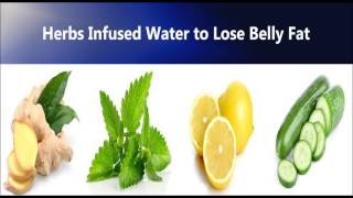 Infused water to lose belly fat, Quick Weight loss diet drink, lose weight without exercise
