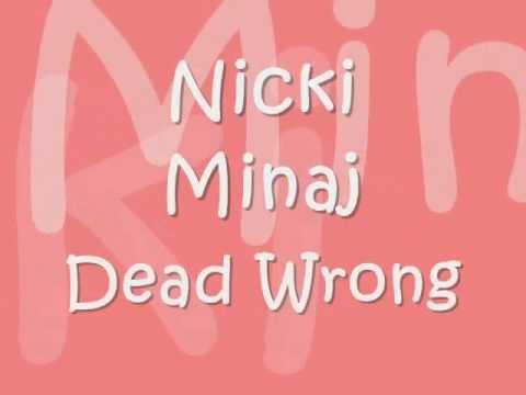 Dead Wrong - Nicki Minaj (LYRICS on screen)