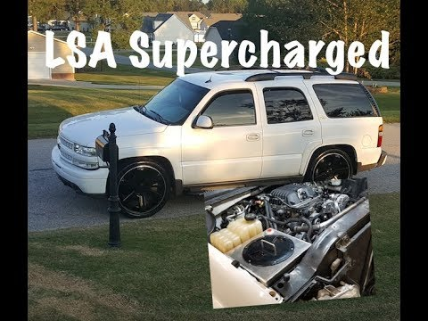 LSA Supercharged Tahoe is DONE