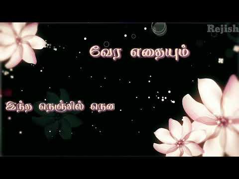 En manasula adi unna nenachathanaale love song/Tamil What's app status