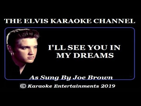 elvis-and-friends-karaoke-i'll-see-you-in-my-dreams
