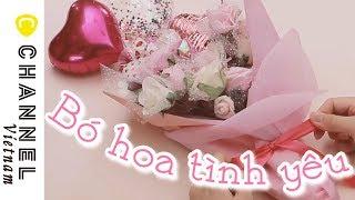 Chất chứa tình yêu ♡ Bó hoa kẹo truyền tải tâm tư của bạn ♪