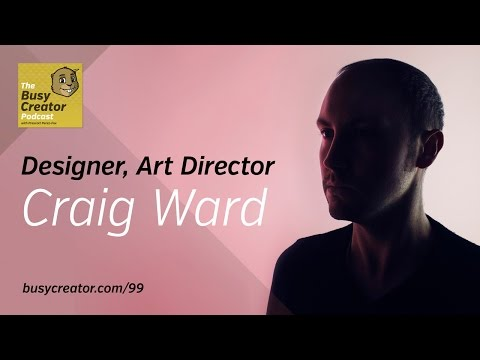 There and Back Again, Craig Ward Discusses Re-Joining A Large Agency — The Busy Creator Podcast 99