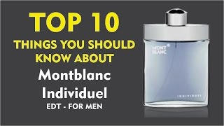 Top 10 Things You Should Know About Montblanc Individuel for Men