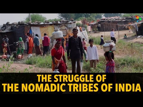 The Struggle of The Nomadic Tribes of India
