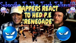 "Rappers React To Hed P.E. ""Renegade""!!!"