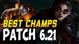 NEW BEST CHAMPS IN 6.21 TO CLIMB for the End of the Season! (League of Legends)