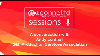 Connektd Session - An Interview with Andy Lenthall of PSA